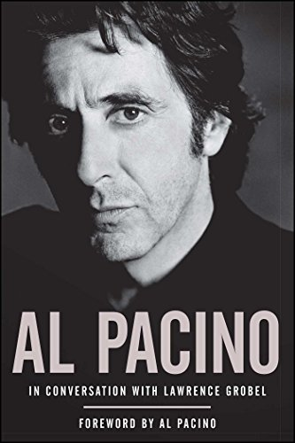 Al Pacino: In Conversation with Lawrence Grobel por Lawrence Grobel
