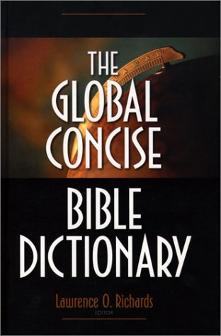The Global Concise Bible Dictionary