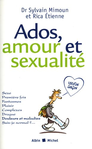 Ados, amour et sexualité version garço...