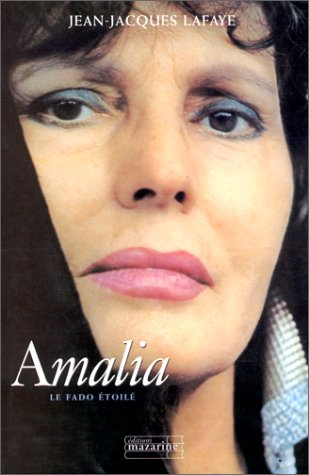 Amalia. Le Fado étoilé
