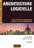 Architecture Logicielle : Concevoir des Applications Simples, Sûres et...
