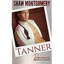 Tanner (Romance & Revolutions Book 1) (English Edition)
