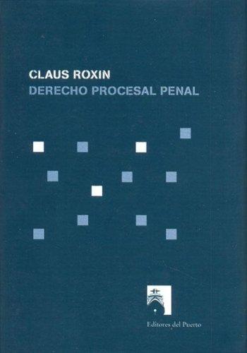 Derecho procesal penal por Claus Roxin