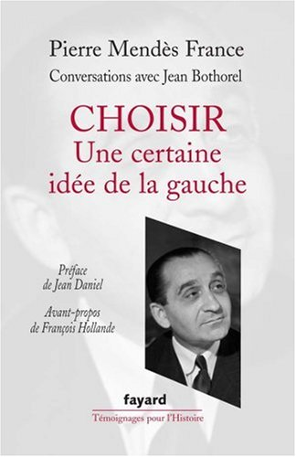 Choisir : Conversations avec Jean Bothorel