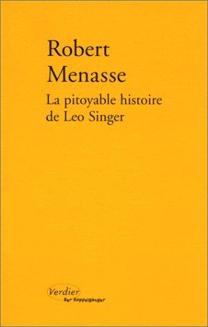 La Pitoyable Histoire de Léo Singer