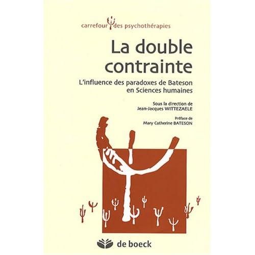 La double contrainte : L'influence des paradoxes de Bateson en Sciences humaines