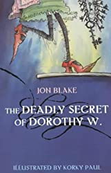 The Deadly Secret of Dorothy W.