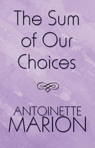 The Sum of Our Choices