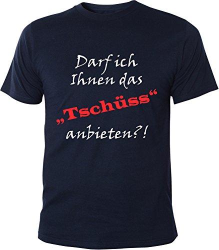 Mister Merchandise Herren Men T-Shirt Darf ich Ihnen das TSCHÜSS anbieten Tee Shirt bedruckt Navy