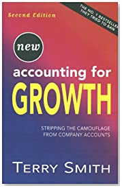 Accounting For Growth: 2nd Edition Stripping the Camoflage From Company Accounts: Stripping the Camouflage from Company Accounts (Century business)