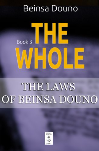 The Whole (The Laws of Beinsa Douno Book 3) (English Edition) PDF Books
