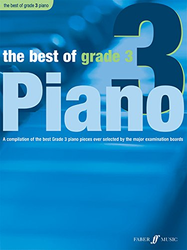 The Best of Grade 3 Piano: A Compilation of the