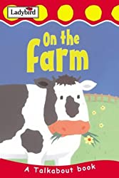 On the Farm (Toddler Talkabout)