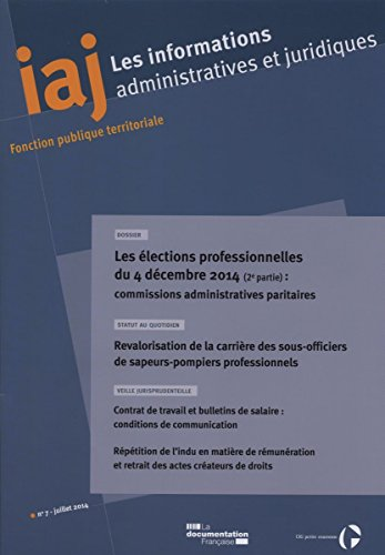 Les élections professionnelles du 4 décembre 2014 (2e partie) : les CAP (Informations administratives et juridiques n°07-2014)