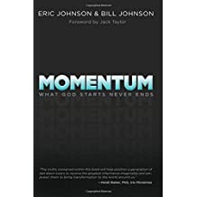 Momentum: What God Starts, Never Ends