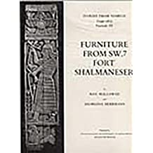 3: Ivories from Nimrud, Vol III: Furniture from Sw7, Fort Shalmaneser: Commentary, Catalogue and Plates (Ivories from Nimrud (1949-1963))