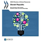 Oecd Reviews of School Resources Oecd Reviews of School Resources: Slovak Republic 2015