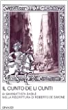 Scarica Libro Il cunto de li cunti Riscrittura di Roberto De Simone (PDF,EPUB,MOBI) Online Italiano Gratis