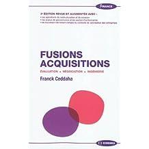 Fusions Acquisitions : Evaluation, négociation, ingénierie