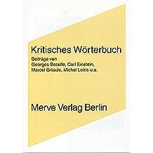 Kritisches Wörterbuch: 'Documents' (Internationaler Merve Diskurs)