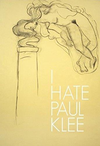 I hate Paul Klee: Arbeiten auf Papier und Künstlerbücher aus der Sammlung Speck