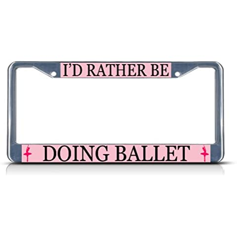 I' d Rather Be Doing balletto Sport resistenti in metallo targa tag Frame Border