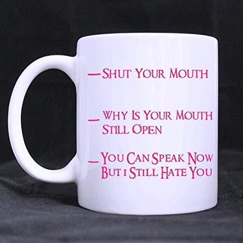 Taza medición café divertida 11 oz Cierra boca Puedes
