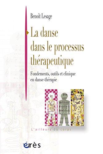 la-danse-dans-le-processus-therapeutique-fondements-outils-et-clinique-en-danse-therapie