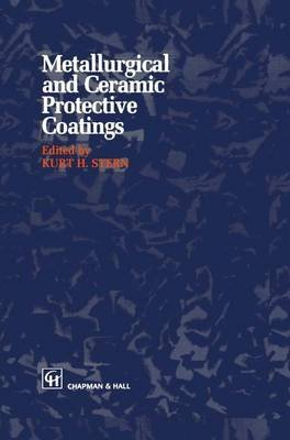 metallurgical-and-ceramic-protective-coatings-edited-by-kh-stern-published-on-september-2011