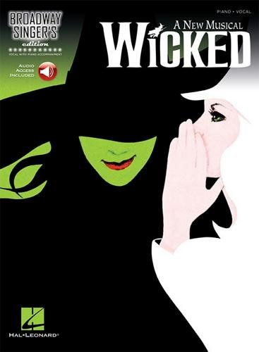 Broadway Singer's Edition: Wicked. Sheet Music, CD for Piano Accompaniment, Voice