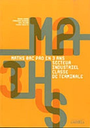 Maths Tle Bac Pro secteur industriel de Michel Babin (1 mai 2011) Broché
