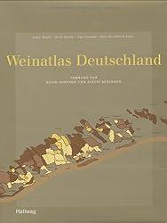 Weinatlas Deutschland (HALLWAG Wein - Atlanten)