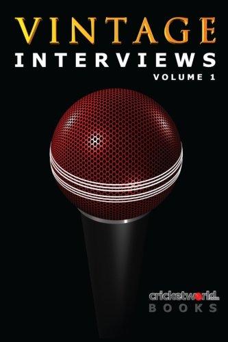 Vintage Interviews - Volume 1 por Cricket World