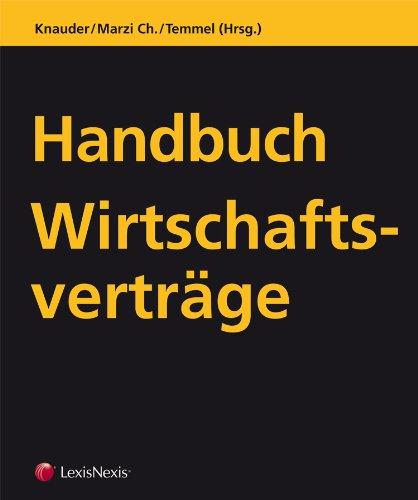 Handbuch Wirtschaftsverträge - Vertragsmustersammlung,: 2. Lieferung