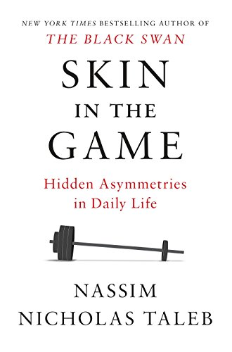 Download skin in the game hidden asymmetries in daily life by skin in the game hidden asymmetries in daily life kindle edition by nassim nicholas taleb download it once and read it on nassim nicholas taleb fandeluxe Gallery