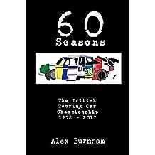 60 Seasons: The British Touring Car Championship 1958 - 2017