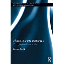 African Migrants and Europe: Managing the ultimate frontier
