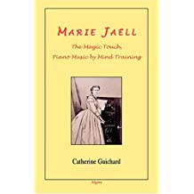 Marie Jaell - The Magic Touch, Piano Music by Mind Training