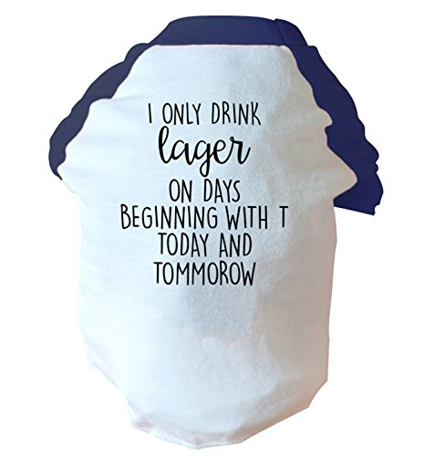 i-only-drink-lager-on-days-beginning-with-t-today-and-tommorow-two-toned-dog-vest-pink-or-blue