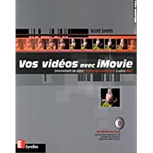 Vos vidéos avec IMovie (livre et DVD Rom)