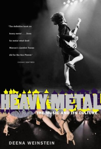 Heavy Metal: The Music and Its C...