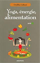 Yoga - Energie - Alimentation