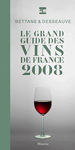 Le grand guide des vins de France : 2008 (1Cédérom)