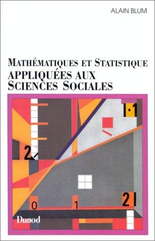 Mathématiques et statistique appliquées aux sciences sociales