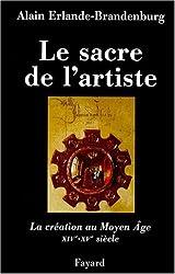 Le Sacre de l'artiste : XIVe-XVe siècle