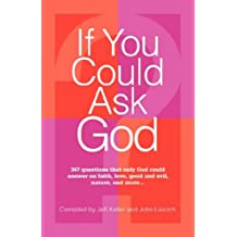 If You Could Ask God