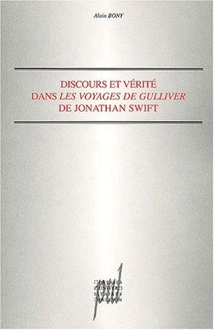 Discours et vérité dans Les Voyages de Gulliver de Jonathan Swift