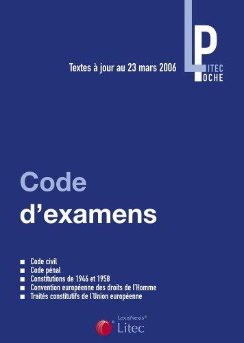 Codes d'examens : Textes fondamentaux, Code ci...