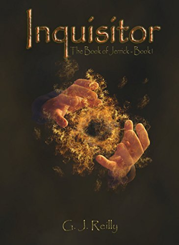 Inquisitor (The Book of Jerrick - Part 1) by G. J. Reilly