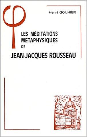 les-mditations-mtaphysiques-de-jean-jacques-rousseau
